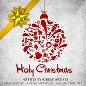 Holy Christmas (Remastered) by Various Artists