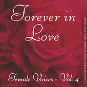 Forever in Love - Popsongs Female Voices, Vol. 4 by Various Artists