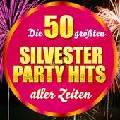 Die 50 größten Silvester Party Hits aller Zeiten von Die Hit Experten
