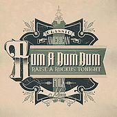 Rum A Dum Dum: Raise A Ruckus Tonight (Classic American Folk Music) by Various Artists