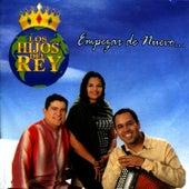 Empezar de Nuevo by Los Hijos Del Rey