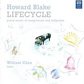 Howard Blake: Lifecycle by William Chen
