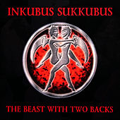 The Beast With Two Backs by Inkubus Sukkubus