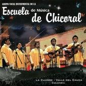 La Cumbre - Valle del Cauca by Grupo Vocal Instrumental de la Escuela de Música de Chicoral