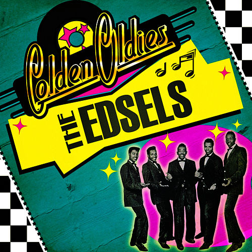Golden Oldies by The Edsels
