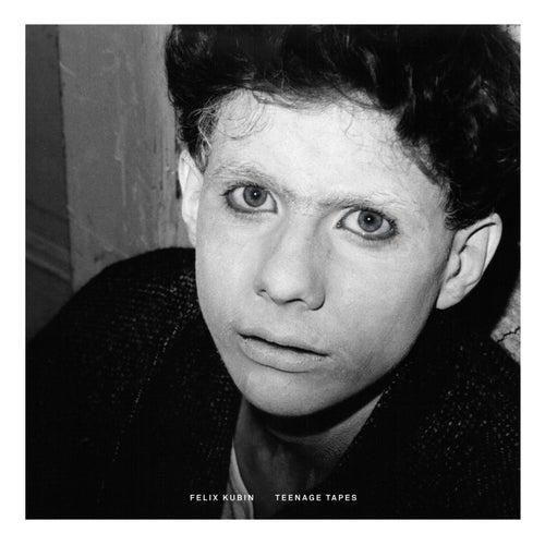 Teenage Tapes by Felix Kubin