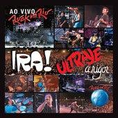 Ira! e Ultraje a Rigor ao Vivo no Rock in Rio de Various Artists