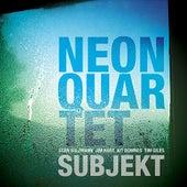 Subjekt by Neon Quartet