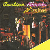 Cantina Abierta: Superéxitos de Various Artists
