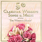 50 Classical Wedding Songs & Music Including