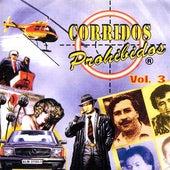 Corridos Prohibidos, Vol. 3 de Various Artists