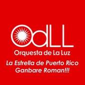 La Estrella de Puerto Rico by Orquesta De La Luz