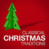 Classical Christmas Traditions de Various Artists
