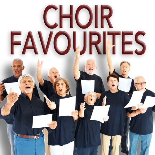 Choir Favourites by Various Artists
