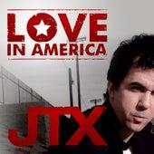 Love in America (Radio Edit) by JTX