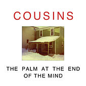 The Palm at the End of the Mind by Cousins