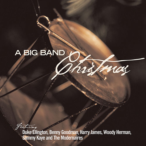 A Big Band Christmas by Various Artists