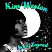 Soul Legend by Kim Weston