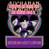 Medicine Man / Son Of A Lovin' Man de The Buchanan Brothers