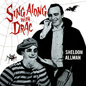 Sing Along With Drac by Sheldon Allman