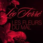 Les Fleurs Du Mal En Chanson de Leo Ferre