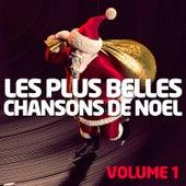 Les Plus Belles Chansons De Noël Vol. 1 von Various Artists
