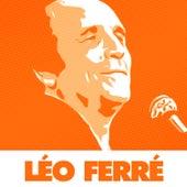 51 Succès Essentiels De La Chanson Française Par Léo Ferré de Leo Ferre