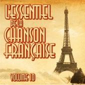 L'Essentiel De La Chanson Française Vol. 10 de Various Artists