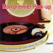 Mon Premier Pick-Up — Chansons De Ces Années Là... von Various Artists