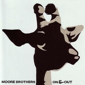On & Out by Moore Brothers