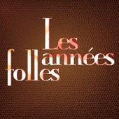 Les Années Folles von Various Artists