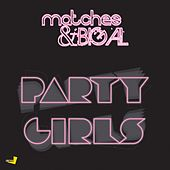 Party Girls - Single by The Matches