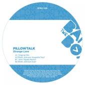Strange Love by Pillowtalk