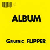 Album - Generic Flipper by Flipper