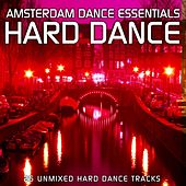 Amsterdam Dance Essentials: Hard Dance - EP by Various Artists