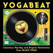 YogaBeat: Conscious Hip Hop and Organic Electronica from Black Swan de Various Artists