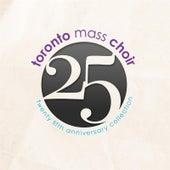 25 by Toronto Mass Choir