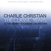 The Classic Years de Charlie Christian