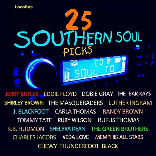 25 Southern Soul Picks by Various Artists