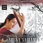 Gayaka Vaggeeyakaras by Aruna Sairam