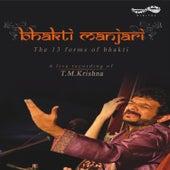 Bhakthi Manjari by T.M. Krishna