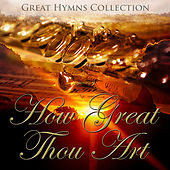 Great Hymns Collection: How Great Thou Art  (Orchestral) by Various Artists