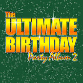 Birthday Party - Volume 2 by Various Artists