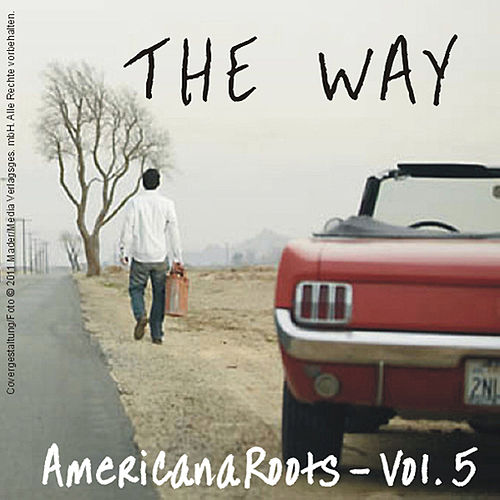 The Way - Americana Roots, Vol.5 by Various Artists