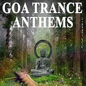 Goa Trance Anthems