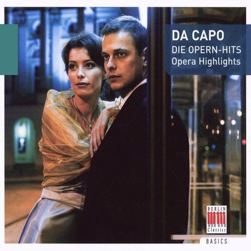 Da Capo (Opera Highlights) by Various Artists
