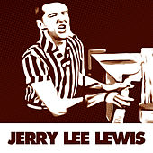 Essential Rock & Roll Classics By Jerry Lee Lewis by Jerry Lee Lewis