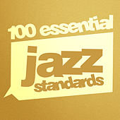 100 Essential Jazz Standards de Various Artists
