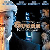 Sugar Valentine: A Pimp's Tale by Various Artists