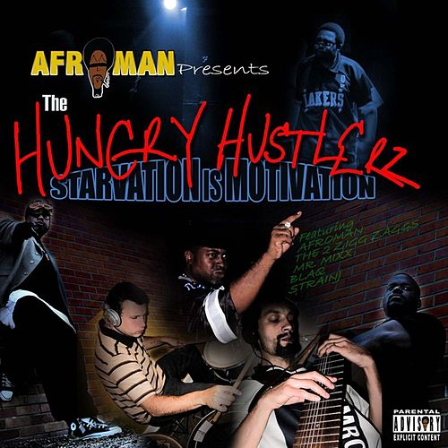 Starvation Is Motivation by Afroman